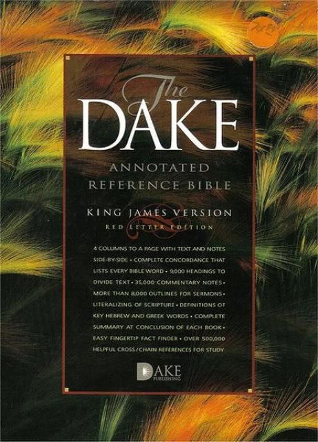 Dake Bible, Dakes Bible, Dake Annotated Reference Bible by Finis Dake